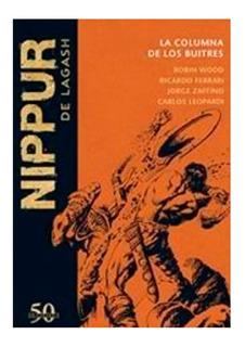 Colección Nippur De Lagash - Nº 25 La Columna De Los Buitres