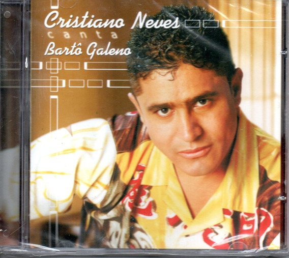Cd Cristiano Neves - Canta Bartô Galeno