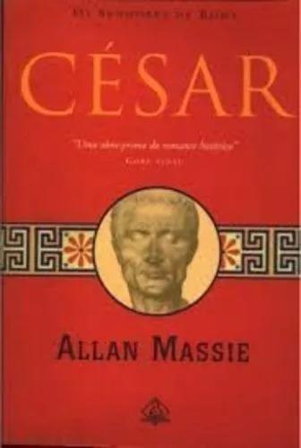 Livro Os Senhores De Roma César Allan Massie