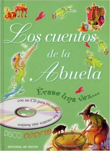 Imagen 1 de 3 de Los Cuentos De La Abuela (con Cd), Aa.vv., Vecchi