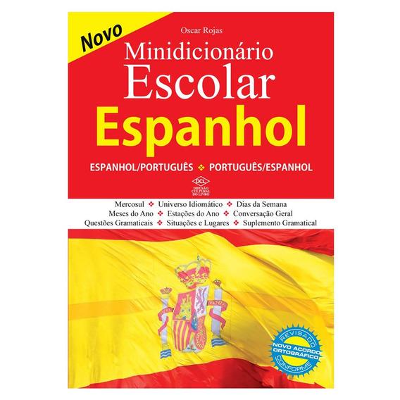 Minidicionário Escolar - Espanhol E Português - Dcl
