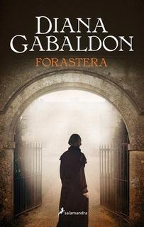 Forastera (1 Outlander) - Gabaldon Diana