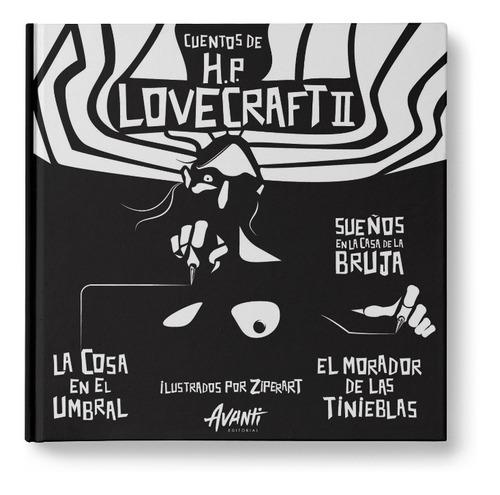 Imagen 1 de 5 de Cuentos De Hp Lovecraft Ilustrados 2 - Avanti