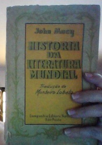 História Da Literatura Mundial - Tradução Monteiro Lobato
