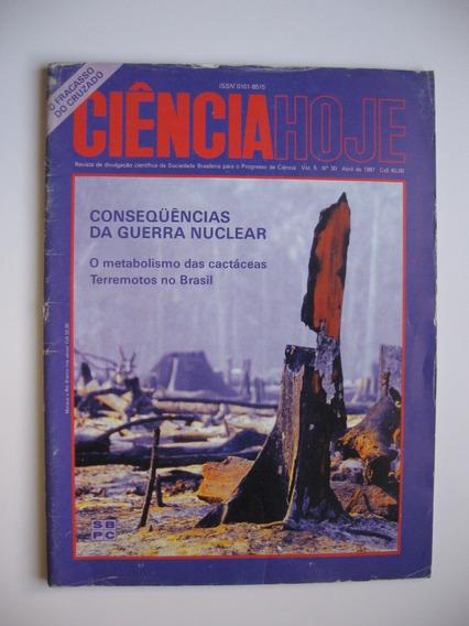 Revista Ciência Hoje - Nº 30 - Consequências Guerra Nuclear