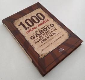 1000 Coisas Inúteis Que Um Garoto Deveria Saber Antes De ...