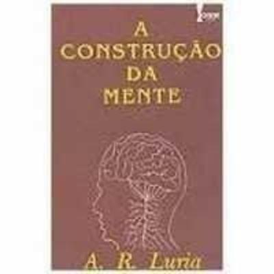 Livro A Construção Da Mente A R Luria