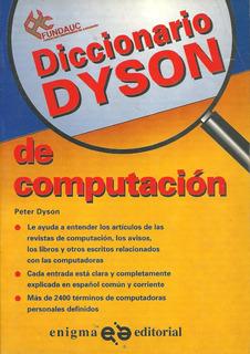 Libro Diccionario Dyson De Computación, Editorial Enigma