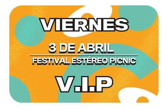 Boleta Vip Día Viernes Festival Estéreo Picnic 2020