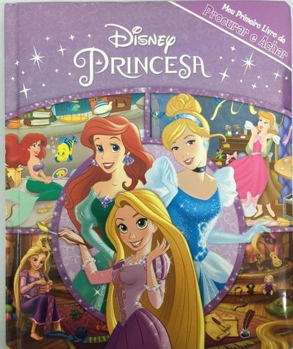 Imagem 1 de 3 de Meu Primeiro Livro De Procurar E Achar: Princesa Disney