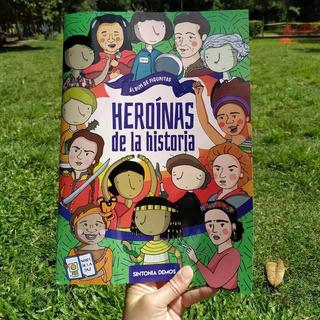 Álbum De Figuritas - Heroínas De La Historia