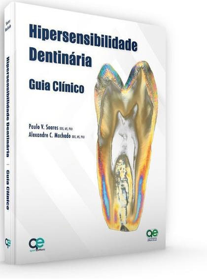 Livro Hipersensibilidade Dentária - Guia Clínico