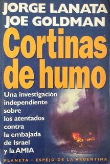 Cortinas De Humo-jorge Lanata Joe Goldman-planeta