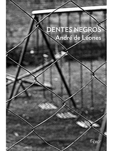 Imagem 1 de 1 de Dentes Negros