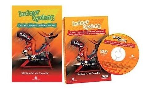 Livro E Dvd Indoor Cycling Pedalar Em Casa