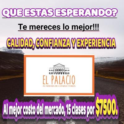 Clases De Manejo Academia De Conducir Y Choferes El Palacio