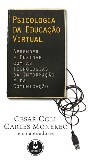 Psicologia Da Educação Virtual - Aprender E Ensinar Com Te