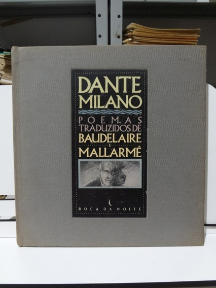 Livro Poemas Traduzidos De Baudelaire E Mallarmé Dante Milan