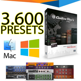 3600 Presets Guitar Rig 4 Para Windows Ou Mac