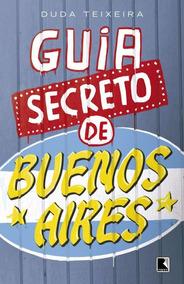 Guia Secreto De Buenos Aires
