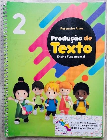 Produção De Texto - Ensino Fundamental 2° Ano