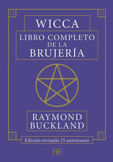 Wicca Libro Completo De La Brujeria Por Raymond Buckland Dhl