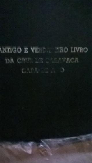 Antigo E Verdadeiro Livro Da Cruz De Caravaca Capa De Aço
