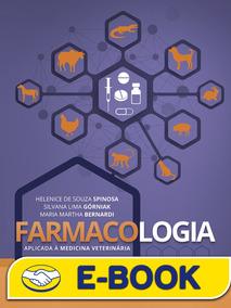 Farmacologia Aplicada À Medicina Veterinária, 6ª Edição