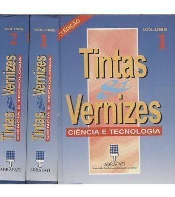 Tintas E Vernizes(2 Volumes) Jorge M.r.fazenda E Outros