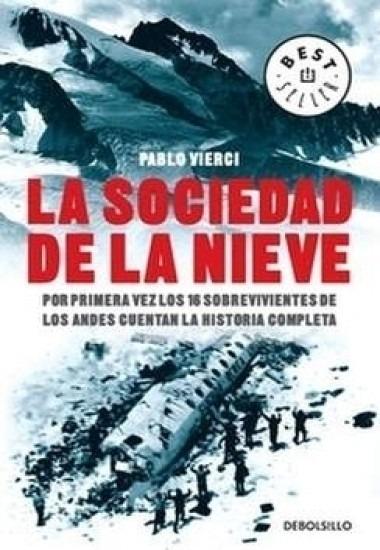 Sociedad De La Nieve / Pablo Vierci (envíos)