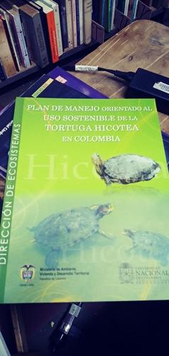 Imagen 1 de 4 de Plan De Manejo Orientado Al Uso Sostenible De La Tortuga Hic