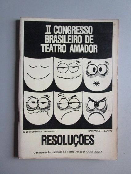 Ii Congresso Brasileiro De Teatro Amador - Resoluções