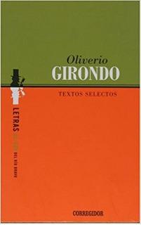 Textos Selectos, Oliverio Girondo, Corregidor