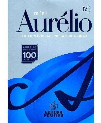 Dicionário Aurélio Da Língua Portuguesa Mini - 8ª Edição