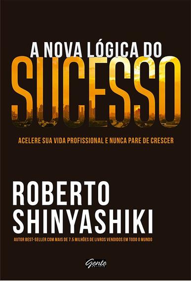 Livro - A Nova Lógica Do Sucesso (novo)