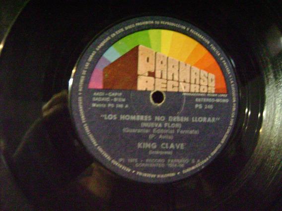 King Clave-los Hombres No Deben Llorar-vinilo Simple-