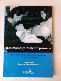 Las Mamás Y Los Bebés Primero Myriam Szejer