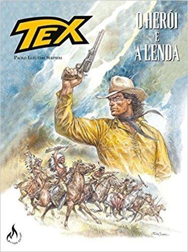 Tex - O Heroi E A Lenda - Graphic Novel Nº 01