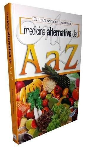 Livro Medicina Alternativa De A A Z