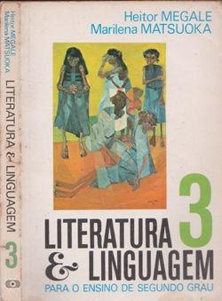 Literatura E Linguagem 3 - Para O Ensino De Segundo Grau