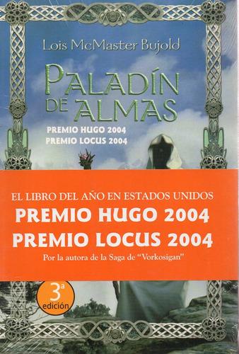 Paladín De Almas - Mcmaster Bujold - La Factoría De Ideas