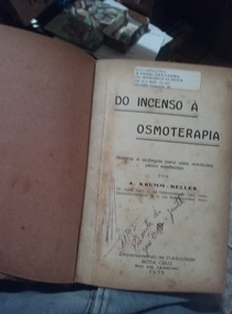 Livro Do Incenso À Osmoterapia, De A. Krumm-heller