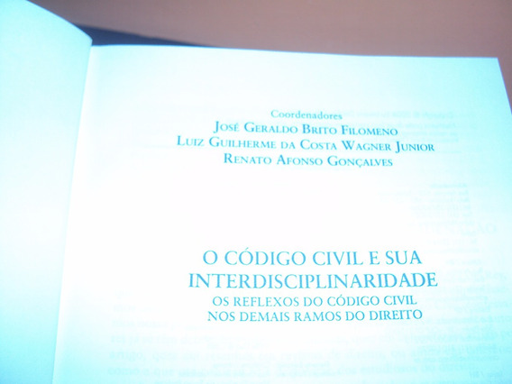 O Código Civil E Sua Interdisciplinaridade