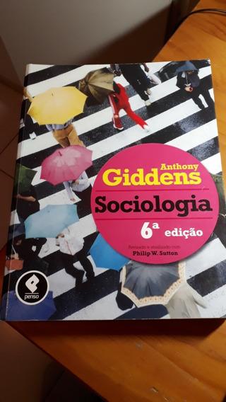 Sociologia Anthony Giddens 6ª Edição 2012 #