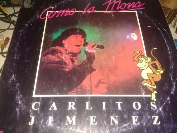 Carlos Jimenez Como La Mona Vinilo Exc Demusicadiscos
