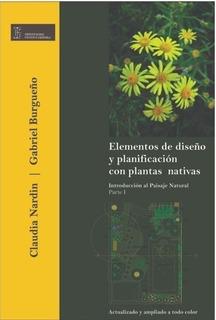 Elementos De Diseño Y Planificación Con Plantas Nativas