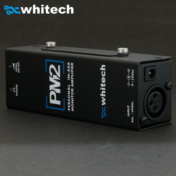 Amplificador Para Fones E/ou Monitores In-ear - Whitech Pm2