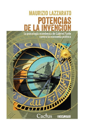 Potencias De La Invención - Maurizzio Lazzarato - Cactus - L