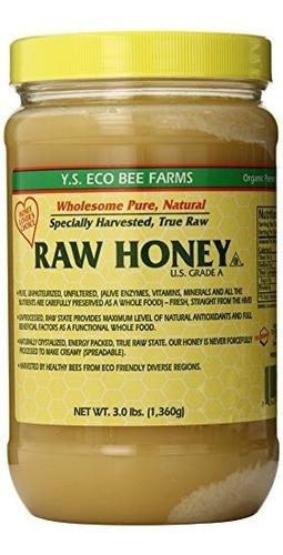 Ys Eco Bee Farms Miel Cruda - Sin Procesar, Sin Filtrar, Sin
