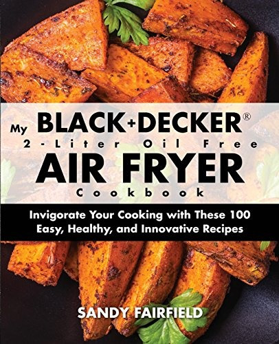 Libro My Black And Decker 2-liter Oil Free Air Fryer Cookb